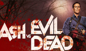 ash vs evil dead, tv show, bruce campbell, comedy, horror, action, blu-ray, review, starz, lionsgate