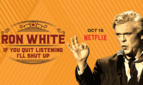 if you quit listening i will shut up, ron white, comedian, stand up, special, review, netflix