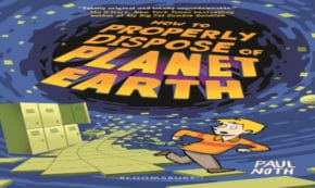 how to properly dispose of planet earth, children's fiction, middle grade, net galley, review, bloomsbury publishing