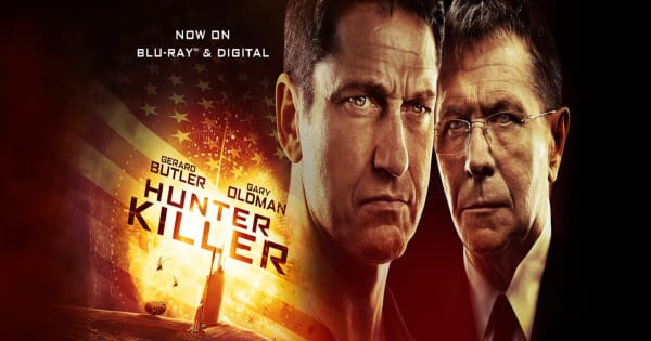 The Intense Action Thriller 'Hunter Killer' is Coming to Blu-Ray