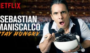 stay hungry, sebastian maniscalo, comedian, stand up, special, review, netflix