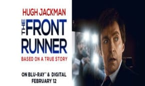 the front runner, political, thriller, hugh jackman, j.k. simmons, jason reitman, blu-ray, review, columbia pictures