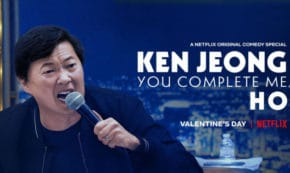 you complete me ho, ken jeong, comedian, stand up, special, review, netflix