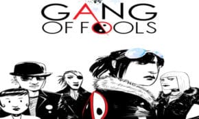 gang of fools, comic, graphic novel, science fiction, fantasy, james otis smith, net galley, review, lion forge, diamond book distributors