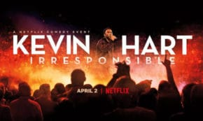 irresponsible, kevin hart, stand up, comedian, special, review, netflix