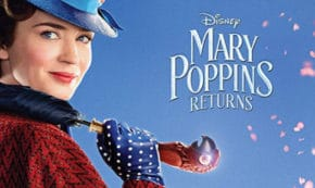 mary poppins returns, musical, fantasy, sequel, emily blunt, lin manuel miranda, blu-ray, review, walt disney pictures