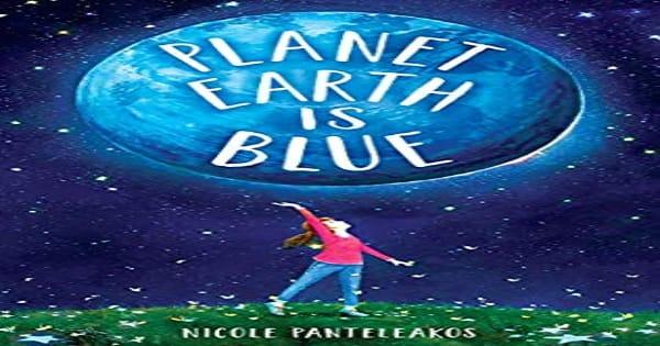 planet earth is blue, children's fiction, Nicole Panteleakos, net galley, review, wendy lamb books, random house children's