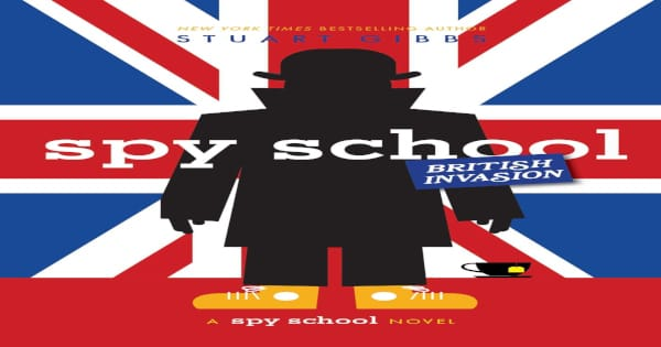 british invasion, spy school, children's fiction, stuart gibbs, net galley, review, simon and schuster