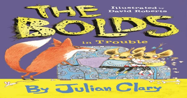 in trouble, the bolds, children's fiction, julian clary, net galley, review, lerner publishing group