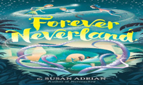 forever neverland, children's fiction, susan adrian, net galley, review, random house