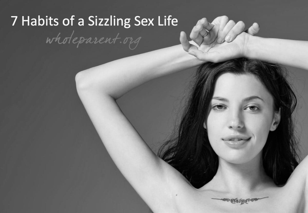 7 habits of a sizzling sex life