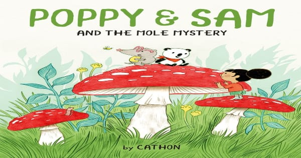 mole mystery, poppy and sam, children's fiction, cathon, net galley, review, owlkids books