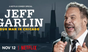 our man in chicago, jeff garlin, stand up, special, comedian, review, netflix