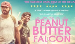 peanut butter falcon, comedy, drama, shia labeouf, dakota johnson, blu-ray, review, lionsgate