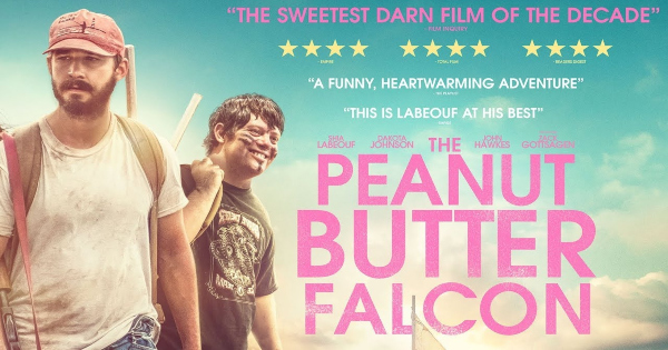 peanut butter falcon, comedy, drama, shia labeouf, dakota johnson, blu-ray, review, lionsgate