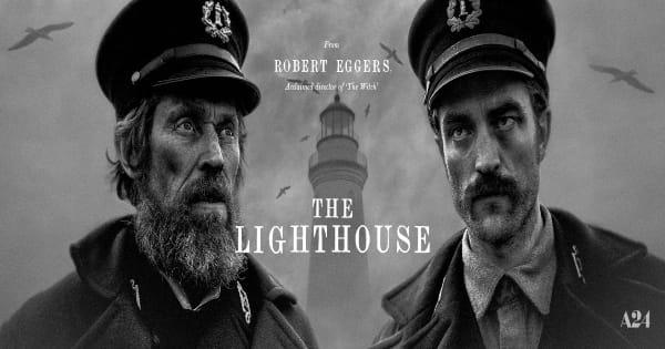 the lighthouse, robert pattinson, willem dafoe, horror, thriller, blu-ray, review, a 24