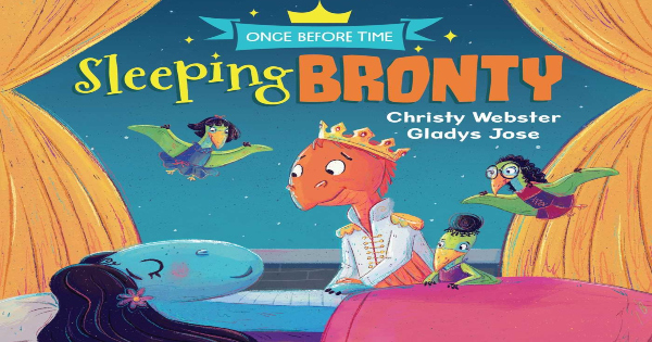 sleeping bronty, once before time, children's fiction, christy webster, net galley, review, andrews mcmeel publishing