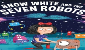 snow white and the seven robots, children's fiction, stewart ross, net galley, review, Arcturus Publishing