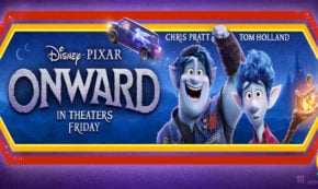 onward, computer animated, urban, fantasy, chris pratt, tom holland, buttered and salty, review, pixar animation studios, walt disney studios