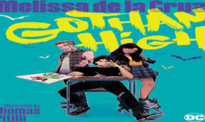 gotham high, teens, young adult, melissa de la cruz, net galley, review, dc comics, dc entertainment