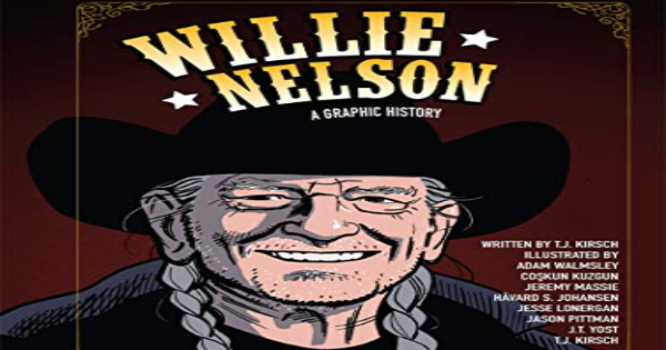 willie nelson, a graphic history, biography, comic, graphic novel, tj kirsch, net galley, review, papercutz