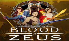 blood of zeus, tv show, animated, fantasy, action, adventure, season 1, review, netflix