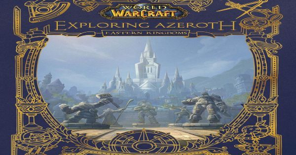 world of warcraft, book, exploring azeroth, gift guide, holiday, blizzard entertainment