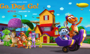 go dog go, tv show, computer animated, adaptation, season 1, review, dreamworks animation, netflix