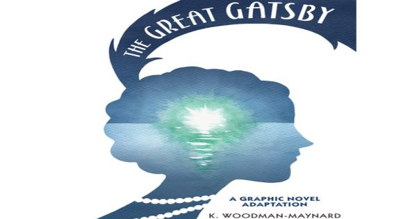 the great gatsby, comic, graphic novel, teens, young adult, k woodman maynard, net galley, review, candlewick press