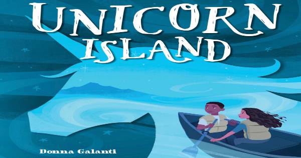 unicorn island, children's fiction, donna galanti, net galley, review, andrews mcmeel publishing
