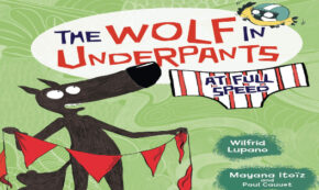 at full speed, the wold in underpants, children's fiction, wilfrid lupano, net galley, review, lerner publishing group