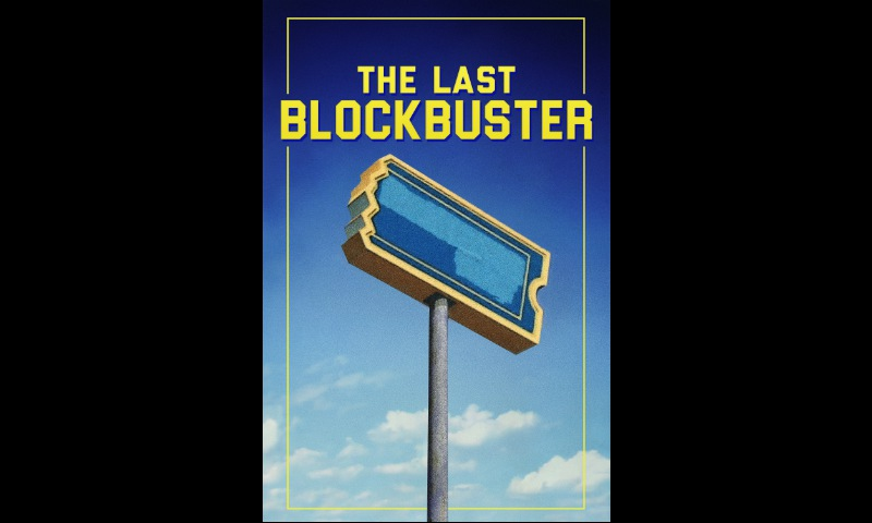 The Last Blockbuster. A Happy Historical.