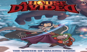 winter of walking stone, a house divided, comic, graphic novel, fantasy, teens, young adult, Haiko Hörnig, net galley, review, lerner publishing group