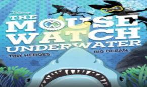 the mouse watch underwater, children's fiction, middle grade, j j gilbert, net galley, review, disney publishing worldwide
