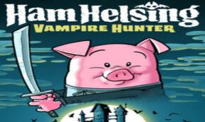 ham helsing, comic, graphic novel, middle grade, rich moyer, net galley, review, random house children's