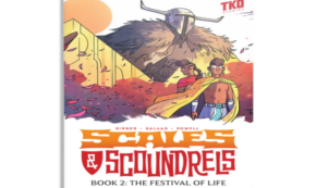 the festival of life, scales and scoundrels, comic, graphic novel, middle grade, sebastian girner, net galley, review, tko studios